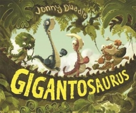 Duddle, Jonny Gigantosaurus