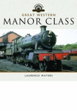 Laurence Waters Great Western Manor Class