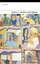 John F. Deane Dear Pilgrims