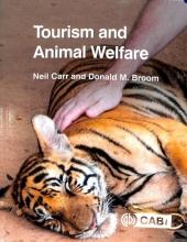 Neil (University of Otego Auckland New Zealand) Carr,   Donald M. (University of Cambridge) Broom Tourism and Animal Welfare
