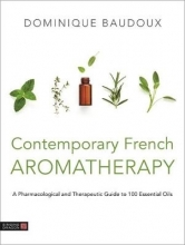 Dominique Baudoux,   Marek Lorys Contemporary French Aromatherapy