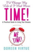 Doreen Virtue I`d Change My Life If I Had More Time