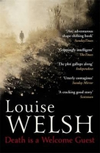 Welsh, Louise Death is a Welcome Guest