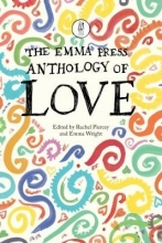 Rachel Piercey,   Emma Wright The Emma Press Anthology of Love