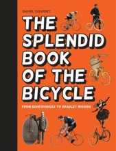 Daniel,Tatarsky Splendid Book of the Bicycle