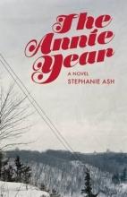 Ash, Stephanie Wilbur The Annie Year