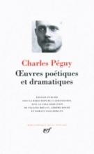 Peguy, Charles Oeuvres Poetiques Et Dramatiques