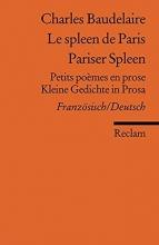 Baudelaire, Charles Le spleen de Paris /Pariser Spleen