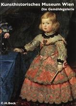 Prohaska, Wolfgang Kunsthistorisches Museum Wien Bd. 2: Die Gemäldegalerie