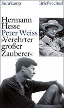 Hesse, Hermann »Verehrter großer Zauberer«