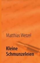 Wetzel, Matthias Kleine Schmunzeleien