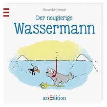 Holzach, Alexander Der neugierige Wassermann