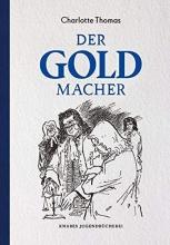 Thomas, Charlotte,   Wiegandt, Hans Der Goldmacher