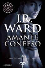 Ward, J. R. Amante Confeso #4 Lover Revealed #4