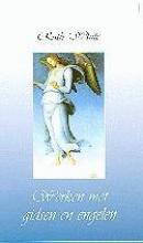 R. White , Werken met gidsen en engelen