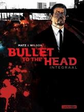 Wilson,C./ Matz Bullet to the Head Hc01