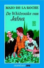 Roche, M. de la Whiteoaks van Jalna