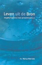 Marius Noorloos , Leven uit de Bron