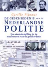 J.  Smeets De geschiedenis van de Nederlande politie Verdeeldheid en eenheid in het rijkspolitieapparaat