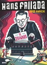 Jakob  Hinrichs Hans Fallada - De drinker