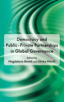 ,Democracy and Public-Private Partnerships in Global Governance