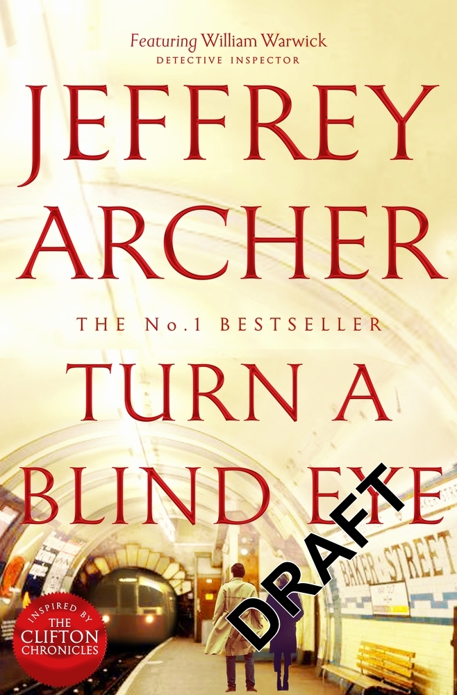 Jeffrey Archer,Turn a Blind Eye