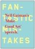Gaiman, Neil, Make Good Art