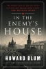 Blum, Howard, In the Enemy`s House
