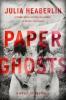 Heaberlin Julia, Paper Ghosts