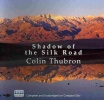 Thubron, Colin, Shadow of the Silk Road