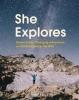 Straub Gale, She Explores