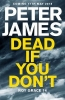 James Peter, Dead if You Don't