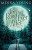 M. Young, Road to Ever After