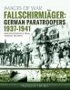 Cochet, Fran?ois, Fallschirmjager: German Paratroopers - 1937-1941