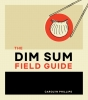 Carly Phillips, Dim Sum Filed Guide