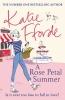 <b>Fforde Katie</b>,Rose Petal Summer
