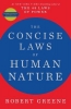 Greene Robert, Concise Laws of Human Nature
