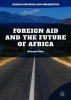 Kalu, Kenneth, Foreign Aid and the Future of Africa