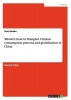 Gerdes, Sina, Western food in Shanghai. Chinese consumption patterns and globalization in China