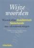 <b>G.  Giezenaar,  E.  Schouten</b>,Wijze woorden