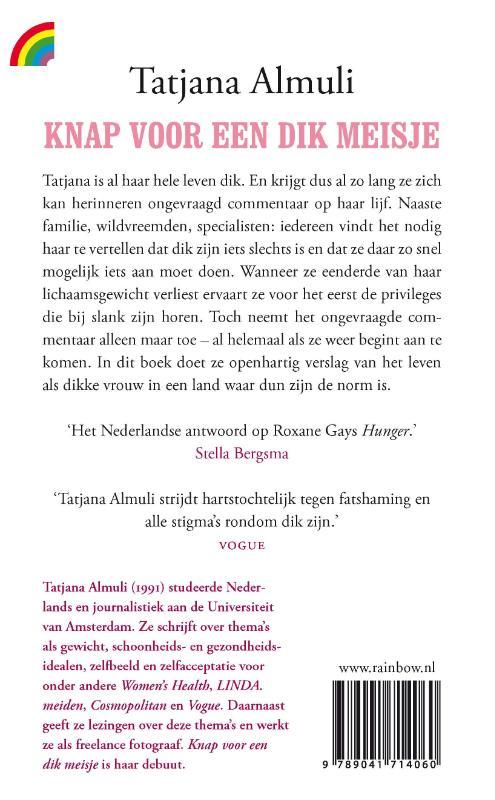 Tatjana Almuli,Knap voor een dik meisje