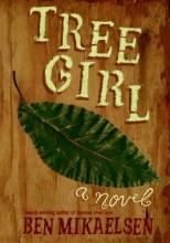 Mikaelsen, Ben Tree Girl