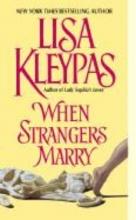Kleypas, Lisa When Strangers Marry