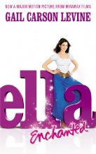 Levine, Gail Carson Ella Enchanted