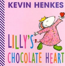 Henkes, Kevin Lilly`s Chocolate Heart