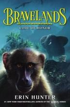 Hunter, Erin Bravelands 02: Code of Honor