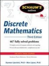 Seymour Lipschutz,   Marc Lipson Schaum`s Outline of Discrete Mathematics, Revised Third Edition