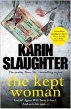 Slaughter, Karin The Kept Woman