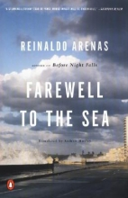 Arenas, Reinaldo Farewell to the Sea