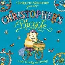 Middleton, Charlotte Christopher`s Bicycle